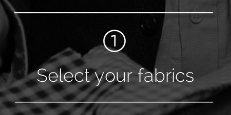 Step 1: Select Your Fabrics