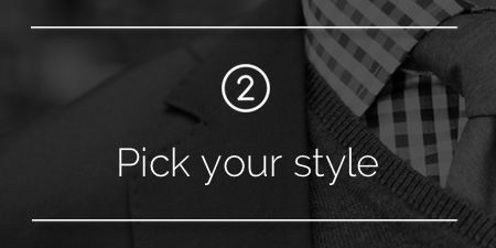 Step 2: Pick Your Style